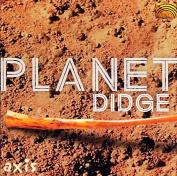 Planet Didge *
