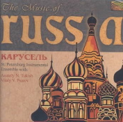 The Music of Russia: Carousel