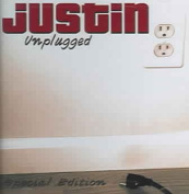 Justin: Unplugged *