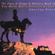 The Pipes & Drums & Military Band of the Royal Scots Dragoon Guards