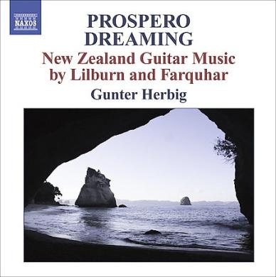 Prospero Dreaming: New Zealand Guitar Music by Lilburn & Farquhar