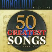 The 50 Greatest Songs of Hawai'i