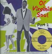 Ol' Virginia Soul, Pt. 2