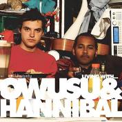 Living With Owusu & Hannibal *