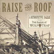 Raise the Roof - A Retrospective