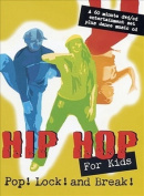 Hip Hop For Kids - Pop Lock And Break [Region 1]