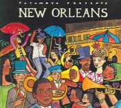 Putumayo Presents: New Orleans