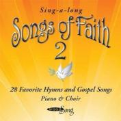 Songs of Faith, Vol. 2