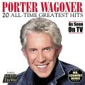 PORTER WAGONER - 20 ALL TIME GREATEST HITS