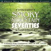 Smoky Mountain Seventies
