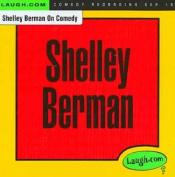 Shelley Berman on Comedy *