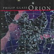Philip Glass: Orion