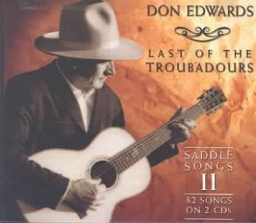 Last-of-the-Troubadours-Saddle-Songs-Vol-2-Digipak-by-Don-Edwards