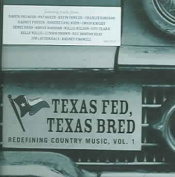 Texas Fed, Texas Bred