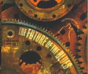 The Future Of The Blues Vol. 3 [Digipak]