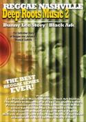 Deep Roots Music 2 - Bunny Lee Story/ Black Ark [Region 2]