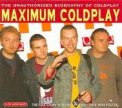 Maximum Coldplay [Slipcase]