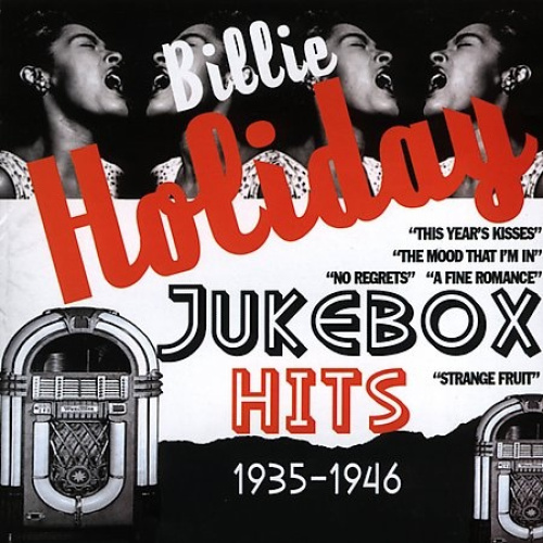 Jukebox Hits 1935-1946 by Billie Holiday.