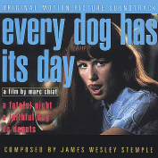 Every Dog Has Its Day [Original Motion Picture Soundtrack]