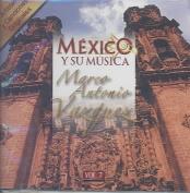 Mexico y Su Musica, Vol. 7 *