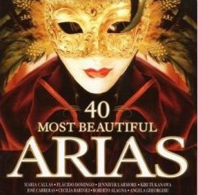 40 Most Beautiful Arias - Luciano Pavarotti, Maria Callas, Plcido Domingo, Bryn Terfel, et al