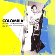 Colombia! The Golden Years of Discos Fuentes