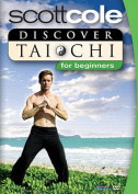 Scott Cole - Discover Tai Chi For Beginners [Regions 1,2,3,4,5,6]