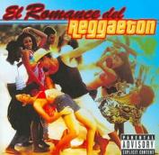 El Romance del Reggaeton [Parental Advisory]