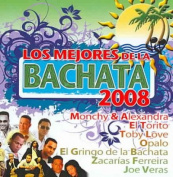 Los Mejores de la Bachata 2008