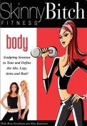 Skinny Bitch - Body [Regions 1,4]