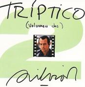 Triptico, Vol. 2 [Remaster]