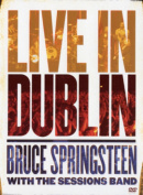 Bruce Springsteen with the Sessions Band - Live in Dublin [Regions 2,4]