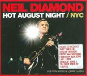 Hot August Night NYC [Bonus Tracks] [Slipcase]