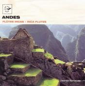 Inca Flutes: Andes