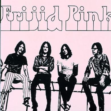 Frijid Pink [Germany Bonus Tracks]