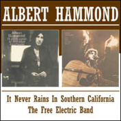 It Never Rains in Southern California/The Free Electric Band [Remaster]