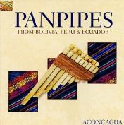 Panpipes From Bolivia, Peru & Ecuador *