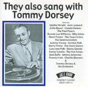 They Also Sang with Tommy Dorsey