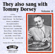 They Also Sang With Tommy Dorsey, Vol. 2