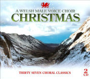 A  Welsh Male Voice Choir Christmas [Slipcase]