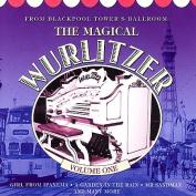 The Magical Wurlitzer Vol. 1