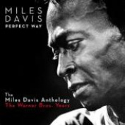 Perfect Way - The Miles Davis Anthology