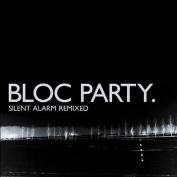 Silent Alarm Remixed [Parental Advisory]