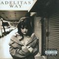 Adelitas Way [Parental Advisory]
