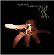 Dark Night of the Soul *