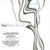 Bebel Gilberto: Remixed