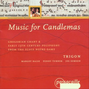 Music for Candelmas - Gregorian Chant & Polyphony