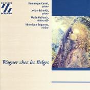 Wagner chez les Belges / Cornil, Schmidt, Hallynck, et al