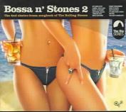Bossa n' Stones, Vol. 2 [Digipak]