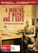 4 Months, 3 Weeks and 2 Days [Region 4]